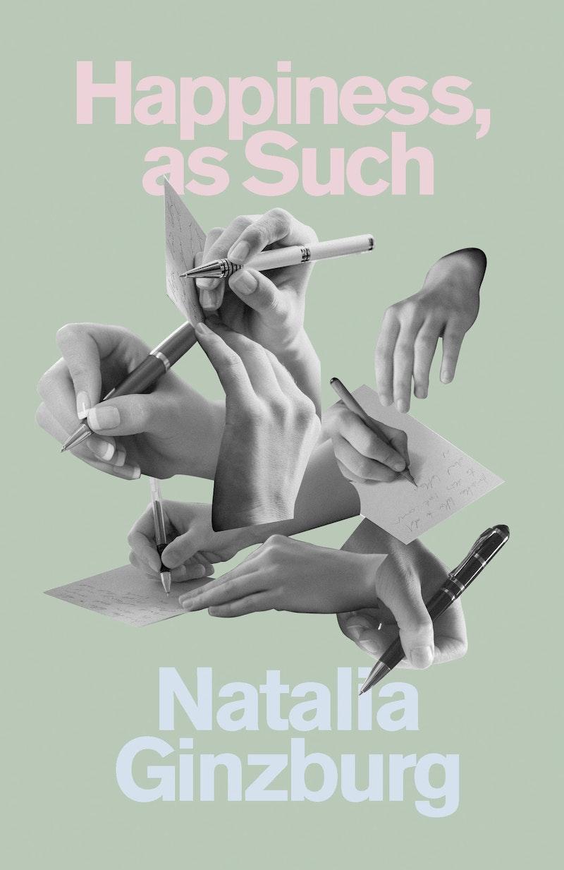 Natalia Ginzburg S Radical Clarity The New Republic