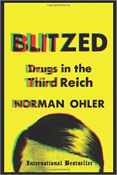 The Third Reich Was Addicted to Drugs | The New Republic