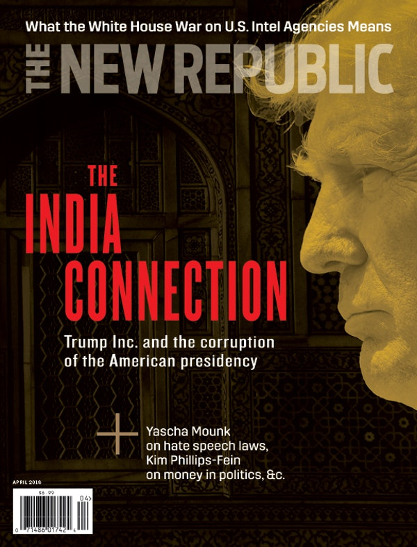 The New Republic April Issue The India Connection The New Republic