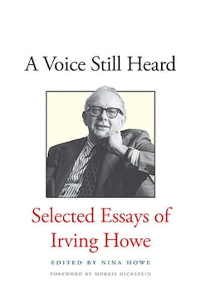 Irving Howes Essays Review  New Republic Picking Up The Pugnacious Style Of A Party Publicist He Contributed Essaysmostly  Under Pen Namesto A Variety Of Radical Organs