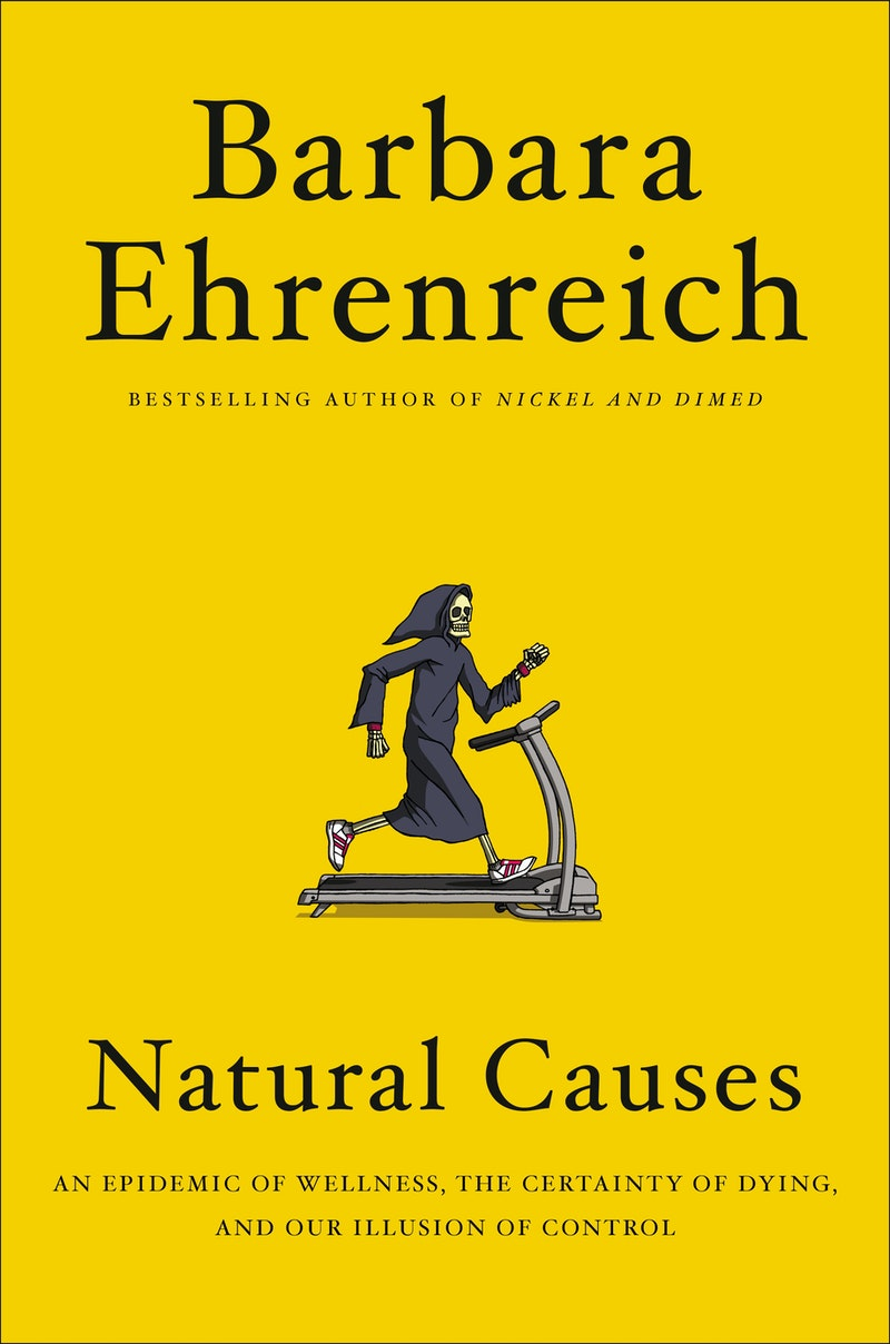 Barbara Ehrenreich's Radical Critique of Wellness Culture