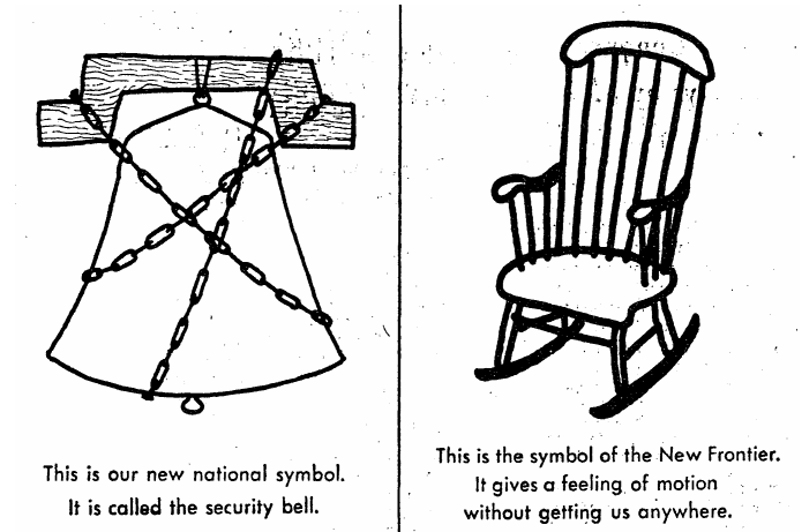 Accompanied By The Caption This Is Our New National Symbol It Called Security Bell Opposite Page Depicts A Rocking Chair With