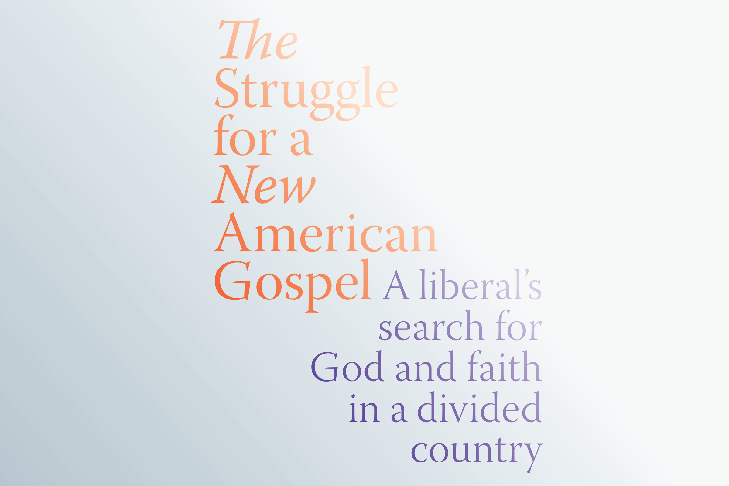 The Struggle for a New American Gospel | The New Republic