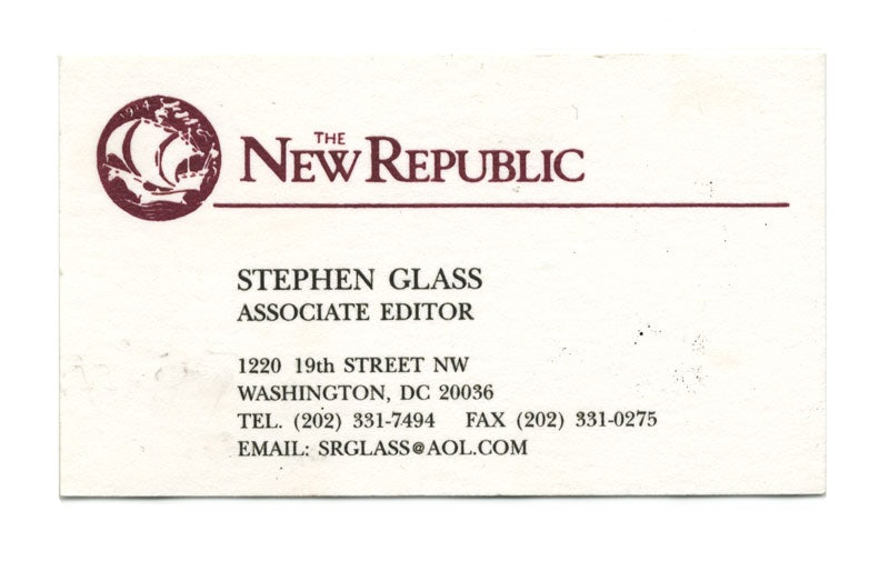Stephen glass new republic scandal still haunts his law career although we now know that glass created fake business cards to support his stories this one is authentic the collection of the new republic reheart Gallery